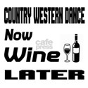 Country Western Dance Now W Shirt