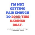 Load The Boat Shirt