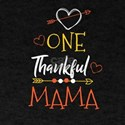 One Thank Mama Happy Thanksgiving Day T-Shirt