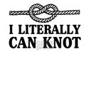 I Literally Can Knot T-Shirt