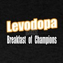 'Levodopa...Breakfast' T-Shirt