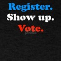 Register Show Up Vote Voting Patriotic Ele T-Shirt