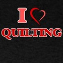 I Love Quilting T-Shirt