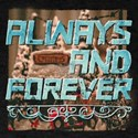 Always Always and Forever T-Shirt