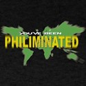 You've Been Philiminated Black T-Shirt