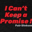 I Can't Keep a Promise T-Shirt, Red T-Shirt