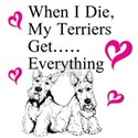 When I Die My Chihuahua Gets...EverythingWhen I Di