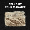 Stand By Your Manatee T-Shirt