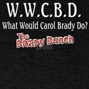 What Would Carol Brady Do? T-Shirt