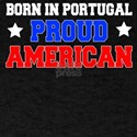 Born Portugal Proud American T-Shirt