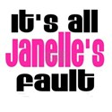 It's all Janelle's Fault White T-Shirt
