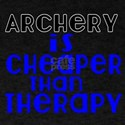 Archery Is Cheaper Than Therapy T-Shirt