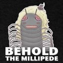 Millipede T-Shirt