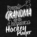 Proud Grandma of An Awesome Hockey Player T-Shirt