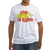 The Dive Is Right Fitted T-Shirt